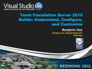 Team Foundation Server 2010 Builds: Understand, Configure, and Customize