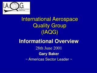 International Aerospace Quality Group (IAQG)