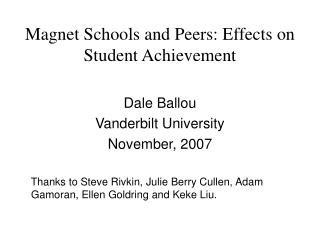 Magnet Schools and Peers: Effects on Student Achievement