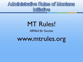 Administrative Rules of Montana Initiative