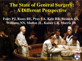 The State of General Surgery: A Different Perspective