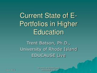 Current State of E-Portfolios in Higher Education