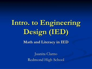 Intro. to Engineering Design (IED)