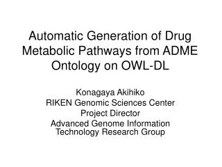 Automatic Generation of Drug Metabolic Pathways from ADME Ontology on OWL-DL