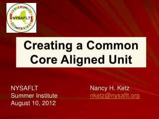 NYSAFLT   Summer Institute August 10, 2012