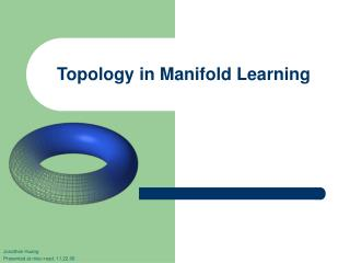 Topology in Manifold Learning