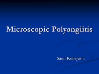 Microscopic Polyangiitis