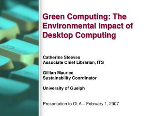 Green Computing: The Environmental Impact of Desktop Computing