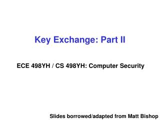 Key Exchange: Part II