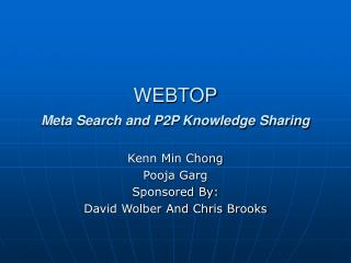 WEBTOP Meta Search and P2P Knowledge Sharing