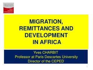 MIGRATION, REMITTANCES AND  DEVELOPMENT  IN AFRICA