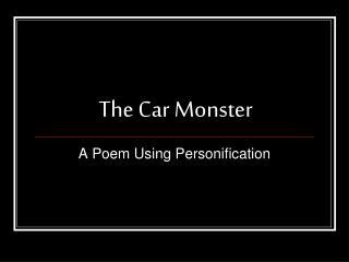 The Car Monster