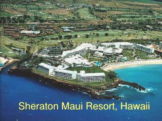 Sheraton Maui Resort, Hawaii