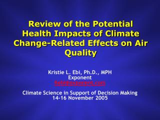 Review of the Potential Health Impacts of Climate Change-Related Effects on Air Quality