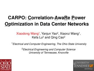 CARPO:  C orrelation- A wa R e  P ower  O ptimization in Data Center Networks