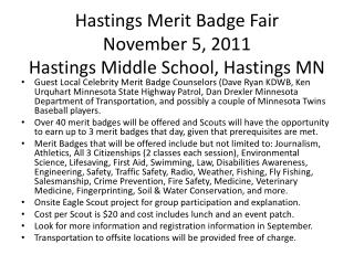 Hastings Merit Badge Fair November 5, 2011 Hastings Middle School, Hastings MN
