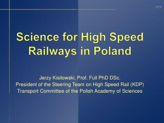 Science for High Speed Railways  in Poland