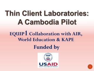 EQUIP 1  Collaboration with AIR, World Education & KAPE
