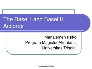 The Basel I and Basel II Accords