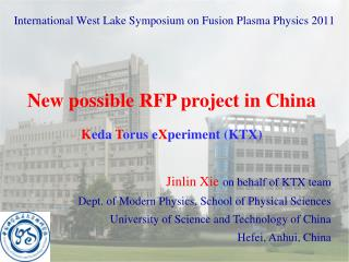 International West Lake Symposium on Fusion Plasma Physics 2011