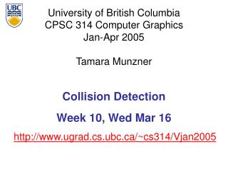 Collision Detection Week 10, Wed Mar 16