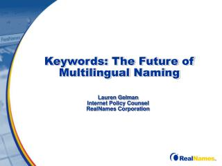 Keywords: The Future of Multilingual Naming