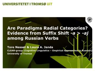 Are Paradigms Radial Categories? Evidence from Suffix Shift  -a  >  -aj  among Russian Verbs