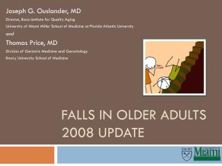 Falls in Older Adults 2008 Update