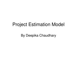 Project Estimation Model