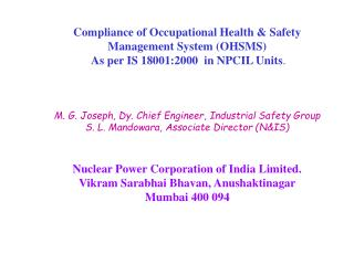 Compliance of Occupational Health & Safety Management System (OHSMS)