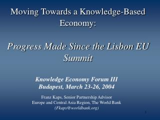 Moving Towards a Knowledge-Based Economy: Progress Made Since the Lisbon EU Summit
