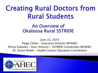An Overview of  Okaloosa Rural SSTRIDE