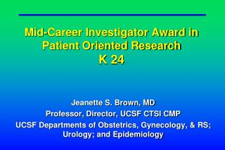 Mid-Career Investigator Award in Patient Oriented Research K 24