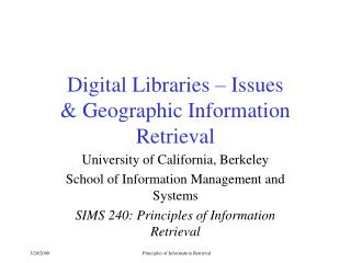 Digital Libraries – Issues & Geographic Information Retrieval
