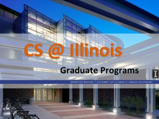 CS @ Illinois
