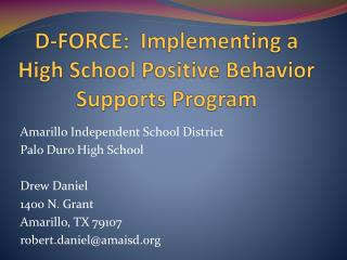 D-FORCE:  Implementing a High School Positive Behavior Supports Program