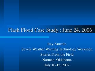 Flash Flood Case Study : June 24, 2006