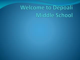 Welcome to Depoali Middle School
