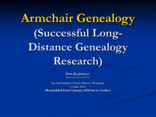 Armchair Genealogy (Successful Long-Distance Genealogy Research)
