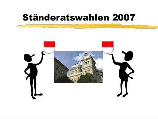 Ständeratswahlen 2007