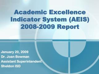 Academic Excellence  Indicator System (AEIS)  2008-2009 Report