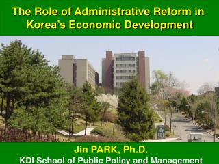 The Role of Administrative Reform in  Korea's Economic Development