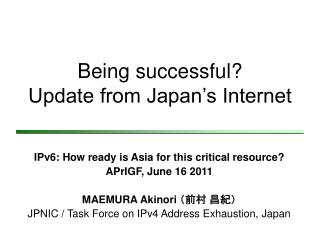 Being successful? Update from Japan's Internet