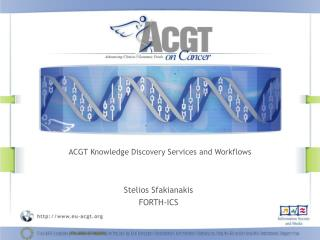 ACGT Knowledge Discovery Services and Workflows