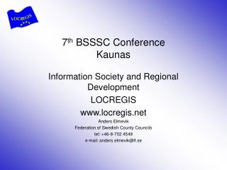7 th BSSSC Conference Kaunas