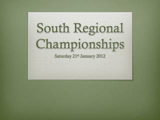 South Regional Championships