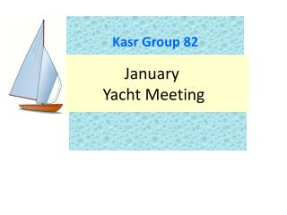 January  Yacht Meeting
