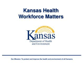 Kansas Health Workforce Matters