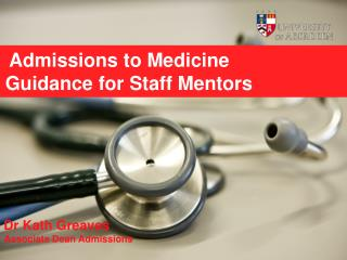 Admissions to Medicine  Guidance for Staff Mentors