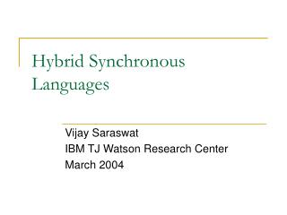 Hybrid Synchronous Languages
